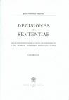 DECISIONES SEU SENTENTIAE. SELECTAE INTER EAS QUAE ANNO 2010 PRODIERUNT CURA EIUSDEM APOSTOLICI TRIBUNALIS EDITAE VOLUMEN CI