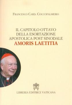 IL CAPITOLO OTTAVO DELL'ESORTAZIONE APOSTOLICA POST-SINODALE AMORIS LEATITTIA