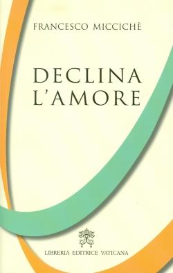 DECLINA L'AMORE