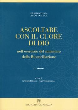 ASCOLTARE CON IL CUORE DI DIO NELL'ESERCIZIO DEL MINISTERO DELLA RICONCILIAZIONE