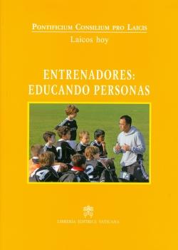 ENTRENADORES: EDUCANDO PERSONAS