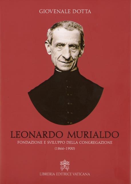 LEONARDO MURIALDO. FONDAZIONE E SVILUPPO DELLA CONGREGAZIONE (1866-1900)