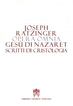 GESU' DI NAZARET. SCRITTI DI CRISTOLOGIA. OPERA OMNIA VOL. 6/2