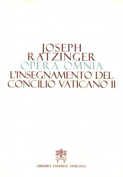 L'INSEGNAMENTO DEL CONCILIO VATICANO II. OPERA OMNIA VOL. 7/1