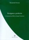 KERIGMA E PROFEZIA. L'ERMENEUTICA DI PAPA FRANCESCO