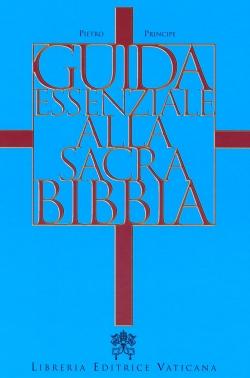 GUIDA ESSENZIALE ALLA SACRA BIBBIA
