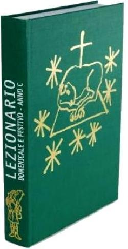 LEZIONARIO DOMENICALE E FESTIVO ANNO C