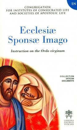 ECCLESIAE SPONSAE IMAGO. INSTRUCTION ON THE ORDO VIRGINUM