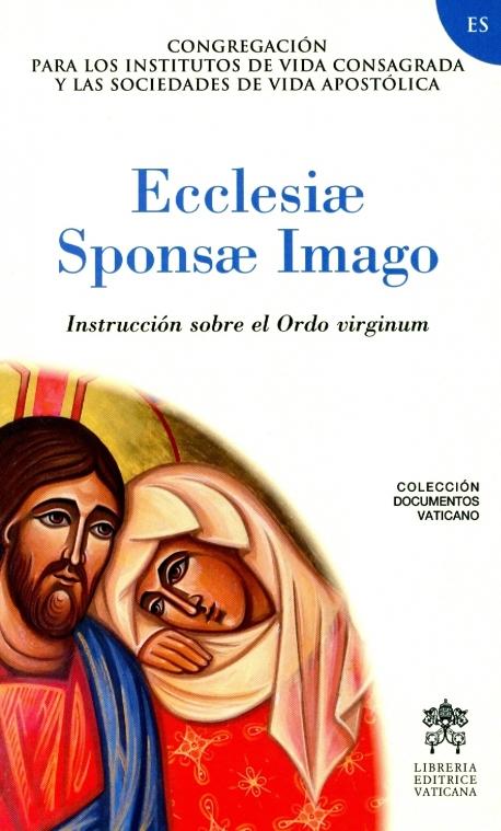 ECCLESIAE SPONSAE IMAGO. STRUZIONE SULL'ORLO VIRGINUM