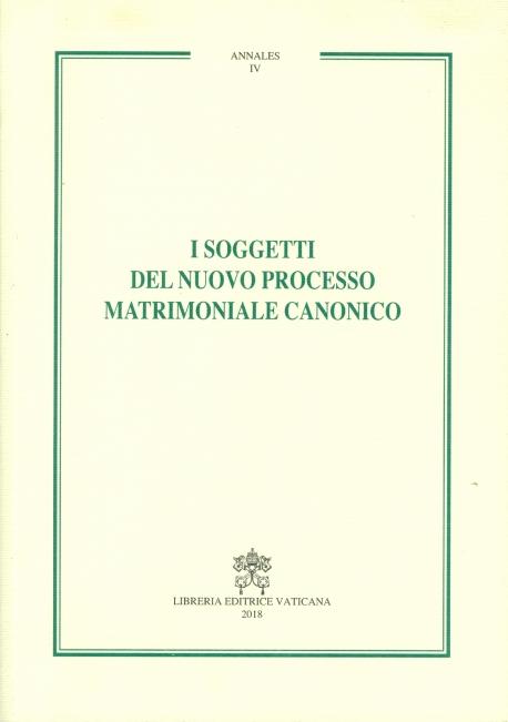 I SOGGETTI DEL NUOVO PROCESSO MATRIMONIALE CANONICO