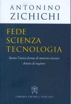 Fede scienza tecnologia - Siamo l'unica forma di materia vivente dotata di ragione