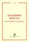 QUAESTIONES SELECTAE. DE RE MATRIMONIALI AC PROCESSUALI