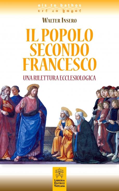 """Il """"popolo"""" secondo papa Francesco"""