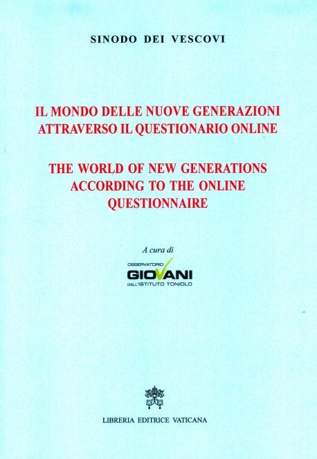 IL MONDO DELLE NUOVE GENERAZIONI ATTRAVERSO IL QUESTIONARIO ONLINE