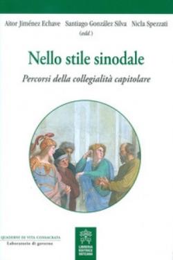 Nello Stile Sinodale - Percorsi della collegialità capitolare
