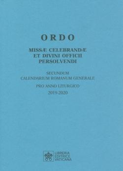 ORDO MISSAE CELEBRANDAE ET DIVINI OFFICII PERSOLVENDI 2019-2020