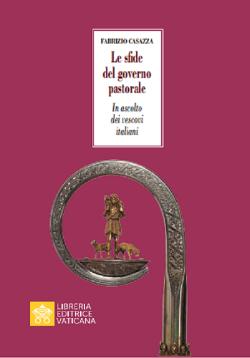 LE SFIDE DEL GOVERNO PASTORALE In ascolto dei Vescovi Italiani
