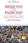 MISSIONE Che passione! L'evangelizzazione nella Chiesa di Papa Francesco