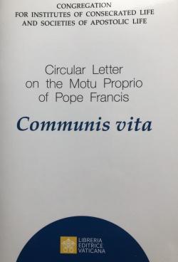 CIRCULAR LETTER ON THE MOTU PROPRIO OF POPE FRAANCIS COMMUNIS VITA