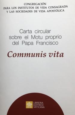 CARTA CIRCULAR SOBRE EL MOTU PROPRIO DEL PAPA FRANCISCO COMMUNIS VITA