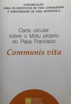 CARTA CIRCULAR SOBRE O MOTU PROPRIO DO PAPA FRANCISCO COMMUNIS VITA