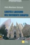 LAICITA' E LAICISMO NELL'OCCIDENTE EUROPEO
