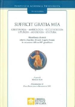 SUFFICIT GRATIA MEA