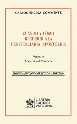 Cuándo y cómo recurrir a la Penitenciaría Apostolica