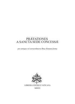 PREFATIONES PARTICULARES A SANCTA SEDE CONCESSAE
