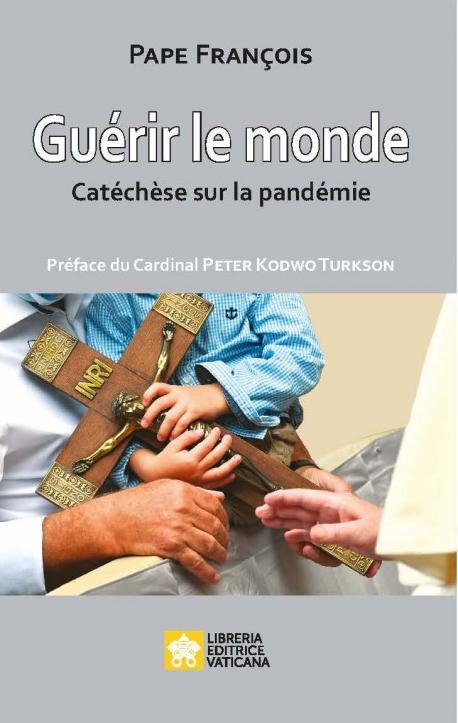GUÉRIR LE MONDE