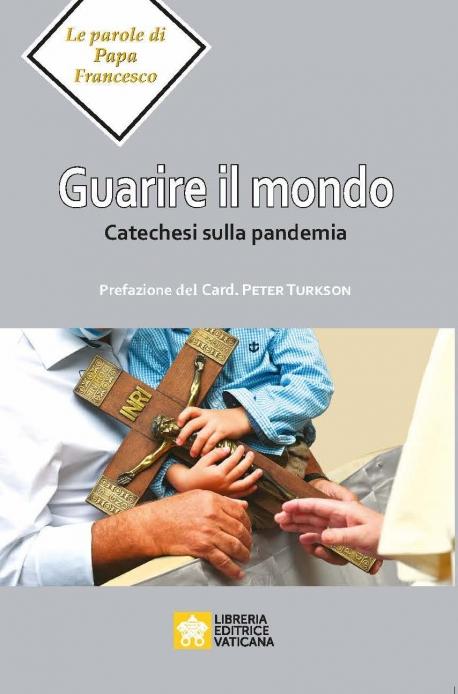 GUARIRE IL MONDO