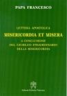 MISERICORDIA ET MISERA. Lettera apostolica a conclusione del Giubileo straordinario della misericordia