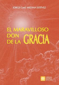 EL MARAVILLOSO DON DE LA GRACIA