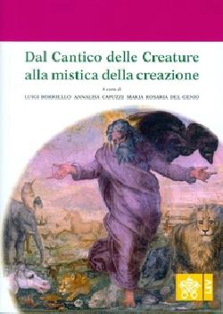 Dal Cantico delle Creature alla mistica della creazione