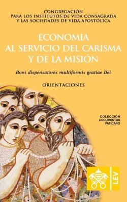 ECONOMIA AL SERVICIO DEL CARISMA Y DE LA MISION
