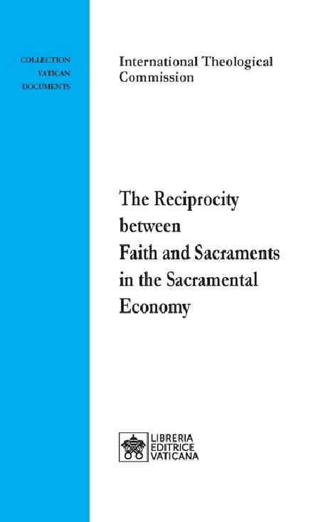 The Reciprocity between Faith and Sacraments in the Sacramental Economy