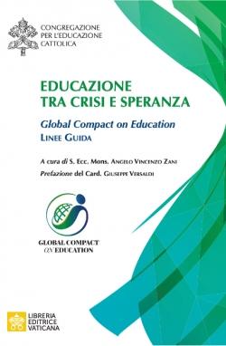 EDUCAZIONE TRA CRISI E SPERANZA Global Compact on Education Linee guida