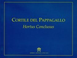 Cortile del Pappagallo Hortus Conclusus